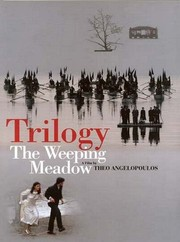 Trilogia: To livadi pou dakryzei (The Weeping Meadow)
