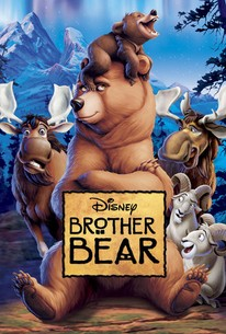 Brother Bear (2003) - Rotten Tomatoes
