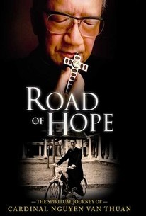 Road of Hope: The Spiritual Journey of Cardinal Nguyen Van Thuan
