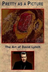 Pretty As A Picture: The Art Of David Lynch