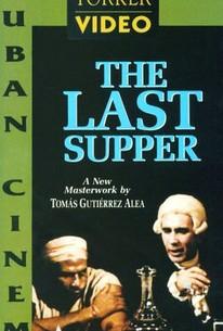 The Last Supper (La ultima cena)