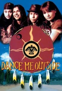Dance Me Outside