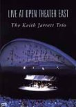 The Keith Jarrett Trio: Live at Open Theater East