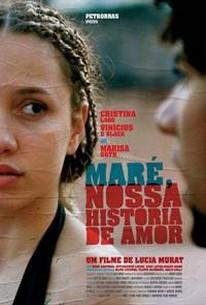 Maré, Nossa História de Amor (Another Love Story) (Mare, Our Love Story)