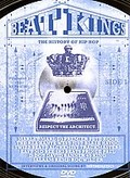 Beat Kings - The History of Hip Hop