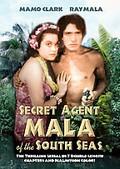 Mala: Secret Agent of the South Seas
