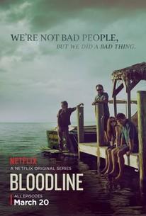 Bloodline: Season 1 - Rotten Tomatoes