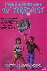 I Was a Teenage TV Terrorist
