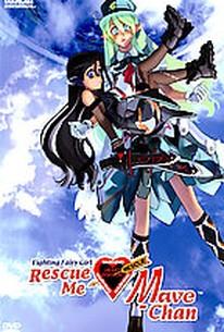 Rescue Me: Mave-Chan