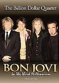 Bon Jovi - In The Third Millennium: The Billion Dollar Quartet