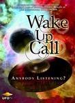 Wake Up Call: Anybody Listening?