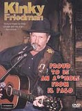 Kinky Friedman - Proud To Be an A**hole From El Paso