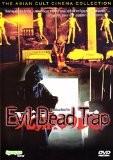 Evil Dead Trap