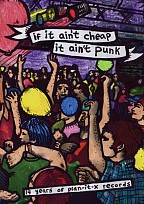 If It Ain't Cheap, It Ain't Punk: 14 Years of Plan-It X Records