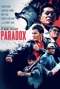 Paradox (Sha po lang: taam long) (2017) - Rotten Tomatoes