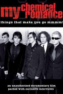 My Chemical Romance: Things That Make You Go Mmmm!