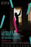 My Father's Studio (L'Atelier de mon pere)