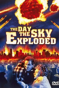 The Day the Earth Exploded
