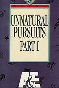 Unnatural Pursuits