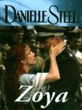 Zoya, (Danielle Steel's Zoya)