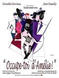 Occupe-toi d'Amélie! (Keep an Eye on Amelia)(Oh Amelia!)