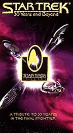 Star Trek - Thirty Years and Beyond