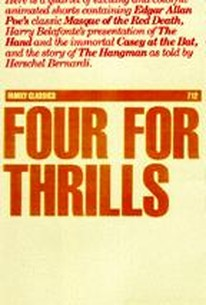 Four for Thrills - Edgar Allen Poe and Others