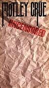 Motley Crue - Uncensored