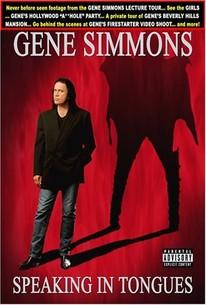 Gene Simmons: Speaking in Tongues