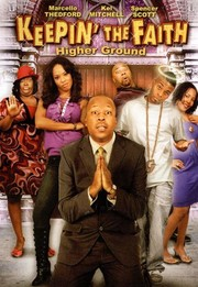 Keepin' the Faith: Higher Ground