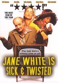 Jane White is Sick and Twisted