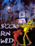 Spooks Run Wild