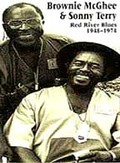 Brownie McGhee & Sonny Terry: Red River Blues - 1948-1974