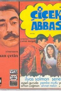 Cicek abbas (Abbas in Flower)