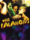 Los Paranoicos (The Paranoids)