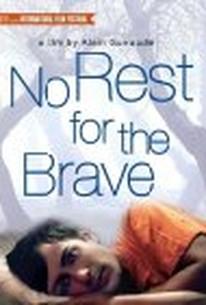Pas de Repos pour les Braves (No Rest for the Brave)