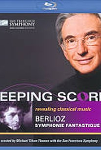 Keeping Score: Berlioz's Symphonie Fantastique
