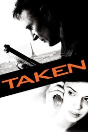 Taken - Movie Reviews - Rotten Tomatoes