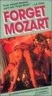 Forget Mozart (Verge�t Mozart)
