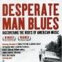 Desperate Man Blues