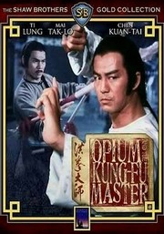 Opium and the Kung Fu Master (Master of the Hung Clan)(Lightning Fists of Shaolin)(Hung kuen dai see