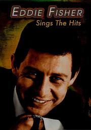 Eddie Fisher Sings the Hits