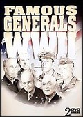 Famous Generals - Six Famous WWII Generals