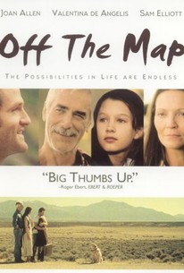 Off the Map (2003) - Rotten Tomatoes Cast Off The Map on cast 60 minutes, cast elementary, cast ghost whisperer, cast once upon a time, cast black sails, cast grimm, cast true detective, cast smallville, cast agent carter, cast person of interest, cast bones, cast red band society, cast pretty little liars, cast castle, cast scandal, cast madam secretary, cast csi, cast blackish, cast 7th heaven, cast reign,