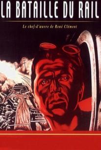 The Battle of the Rails (Bataille du rail)