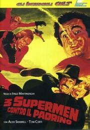 3 Supermen Against Godfather (Süpermenler)