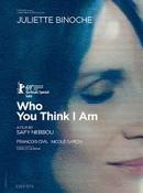 Who You Think I Am (Celle Que Vous Croyez)