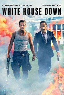 White House Down (2013) - Rotten Tomatoes