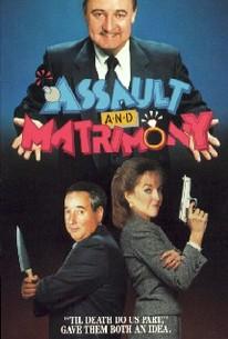 Assault and Matrimony