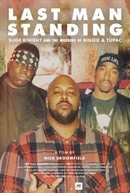 Last Man Standing: Suge Knight And The Murders Of Biggie Andamp; Tupac